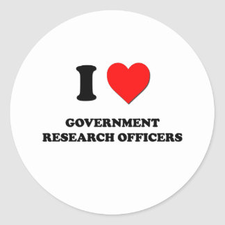I Love Government Research Officers Round Sticker