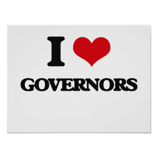 I love Governors Poster