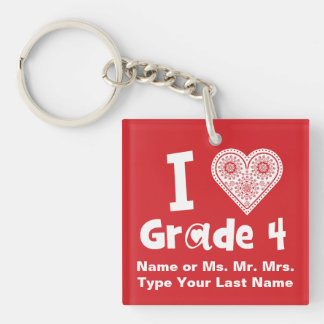 I Love Grade _ / Teaching is Work of Heart Double-Sided Square Acrylic Key Ring
