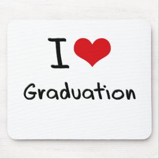 I Love Graduation Mouse Pad