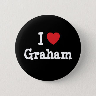 I love Graham heart custom personalized 6 Cm Round Badge