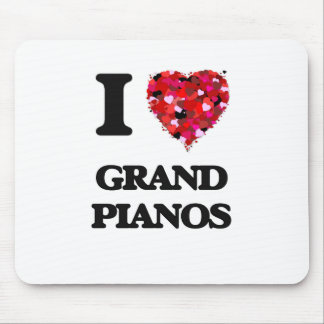 I love Grand Pianos Mouse Pad