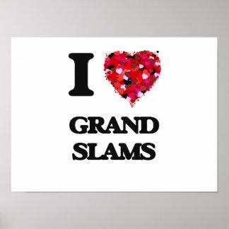 I Love Grand Slams Poster