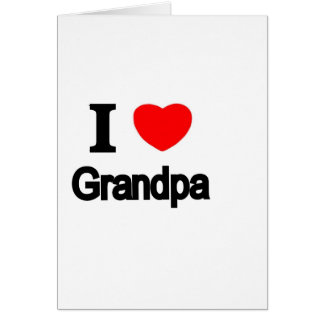 I Love Grandpa Card