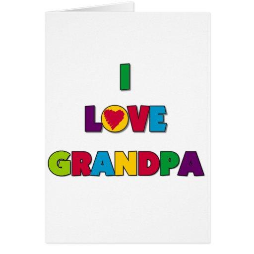 I Love Grandpa T-shirts and Gifts Card