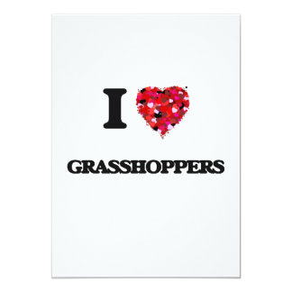I Love Grasshoppers 13 Cm X 18 Cm Invitation Card