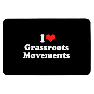 I LOVE GRASSROOTS MOVEMENTS png Magnet
