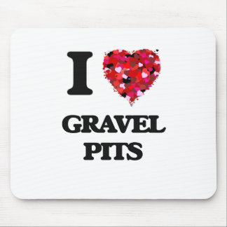I Love Gravel Pits Mouse Pad