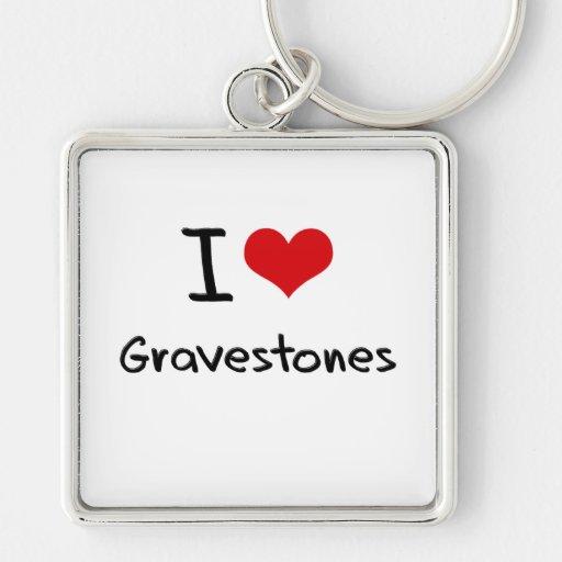 I Love Gravestones Keychain
