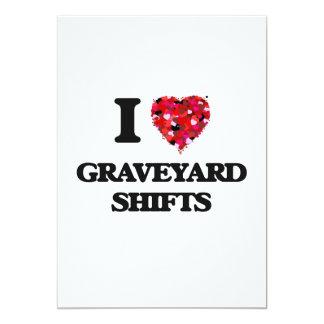 I love Graveyard Shifts 13 Cm X 18 Cm Invitation Card