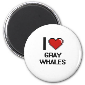 I love Gray Whales Digital Design 6 Cm Round Magnet