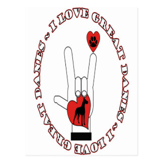 I LOVE GREAT DANES ASL SIGN LANGUAGE POSTCARD