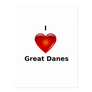 I love Great Danes Postcard