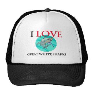 I Love Great White Sharks Trucker Hat