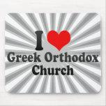 I love Greek Orthodox Church Mouse Pad