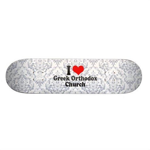 I love Greek Orthodox Church 20.6 Cm Skateboard Deck