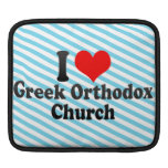 I love Greek Orthodox Church Sleeve For iPads