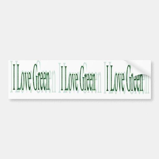 I Love Green Bumper Sticker