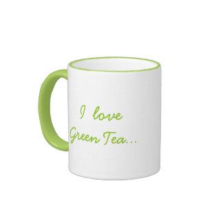 I Love Green Tea but I Need Chocolate!-Humor Ringer Mug