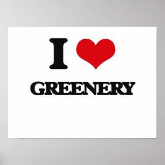I love Greenery Posters