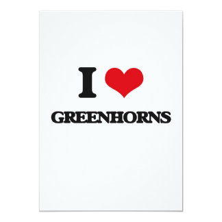 I love Greenhorns 13 Cm X 18 Cm Invitation Card