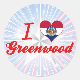 I Love Greenwood, Missouri Round Stickers