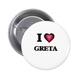 I Love Greta 6 Cm Round Badge