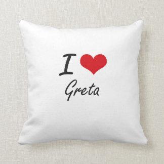 I Love Greta artistic design Cushions