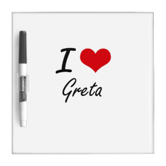 I Love Greta artistic design Dry Erase Whiteboards