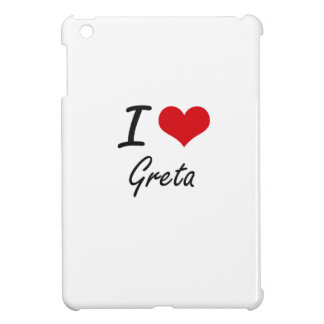 I Love Greta artistic design Cover For The iPad Mini