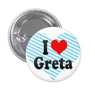 I love Greta Pin