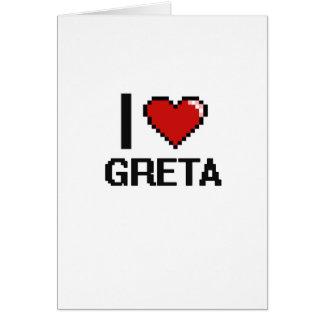 I Love Greta Digital Retro Design Greeting Card