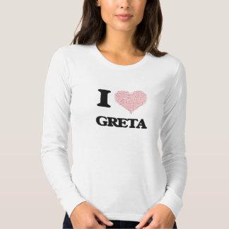 I love Greta (heart made from words) design Tshirts