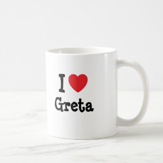 I love Greta heart T-Shirt Mugs