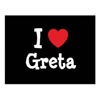 I love Greta heart T-Shirt Postcard