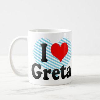 I love Greta Mugs