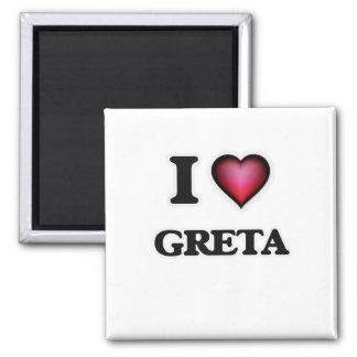 I Love Greta Square Magnet