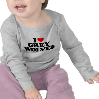 I LOVE GREY WOLVES T SHIRT
