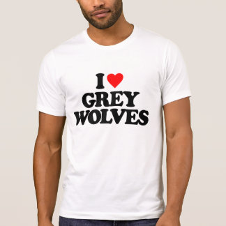 I LOVE GREY WOLVES T-SHIRT