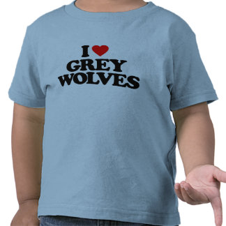 I LOVE GREY WOLVES T-SHIRTS