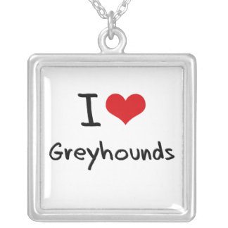 I Love Greyhounds Pendant