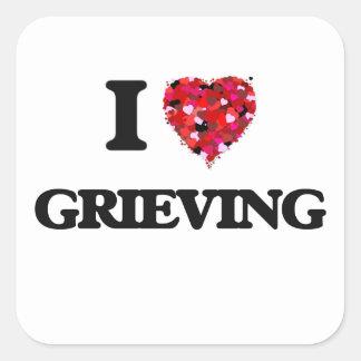 I Love Grieving Square Sticker