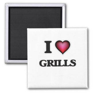 I love Grills Square Magnet