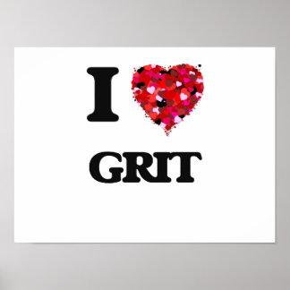 I Love Grit Poster