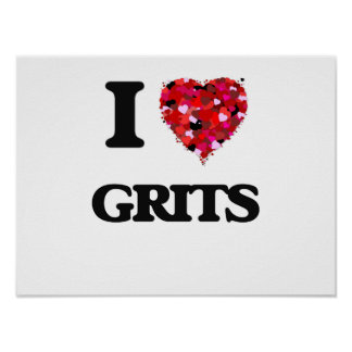 I Love Grits Poster