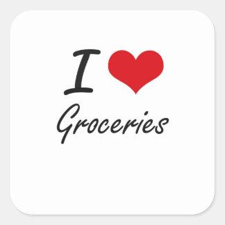 I love Groceries Square Sticker