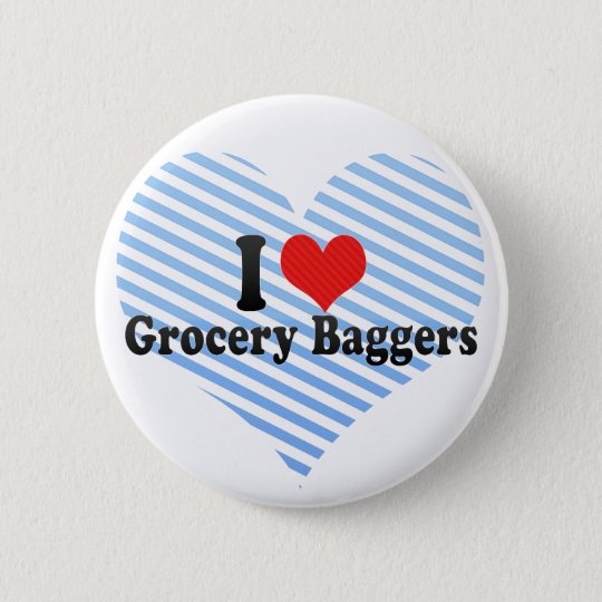 I Love Grocery Baggers 6 Cm Round Badge