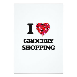 I Love Grocery Shopping 9 Cm X 13 Cm Invitation Card