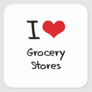 I Love Grocery Stores Square Stickers