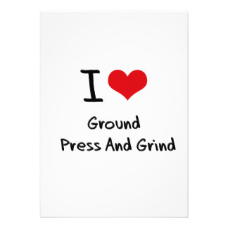 I Love Ground   Press And Grind Personalized Invitation
